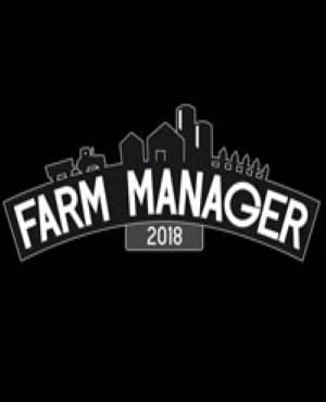 Farm Manager 2018 Free Download game